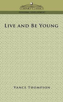 Live and Be Young