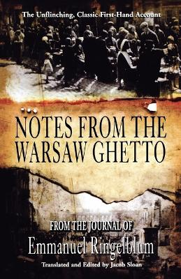 Notes From the Warsaw Ghetto: The Unflinching, Classic First-Hand Account