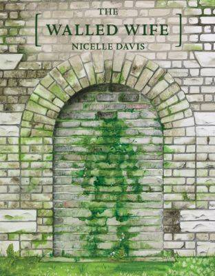 The Walled Wife