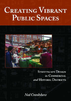 Creating Vibrant Public Spaces: Streetscape Design in Commercial and Historic Districts