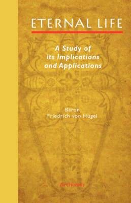Eternal Life: A Study of Its Implications and Applications