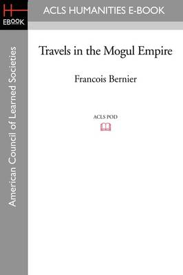 Travels in the Mogul Empire