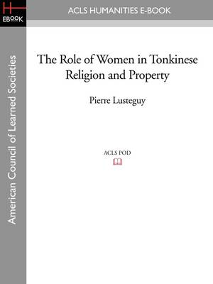 The Role of Women in Tonkinese Religion and Property