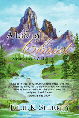 A Life in Christ