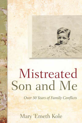 Mistreated Son and Me