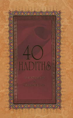 40 Hadiths: Translation and Commentary