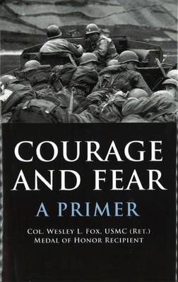 Courage and Fear: A Primer