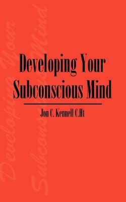 Developing Your Subconscious Mind