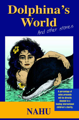 Dolphina's World and Other Stories