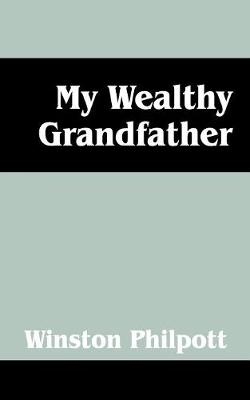 My Wealthy Grandfather