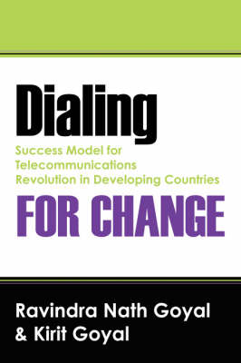Dialing for Change: Success Model for Telecommunications Revolution in Developing Countries