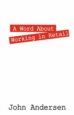 A Word about Working in Retail