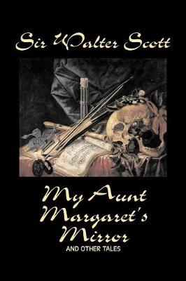 My Aunt Margaret's Mirror and Other Tales