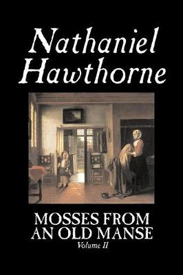 Mosses from an Old Manse, Volume II