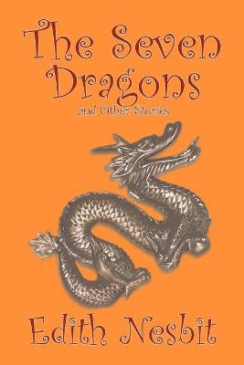 The Seven Dragons and Other Stories