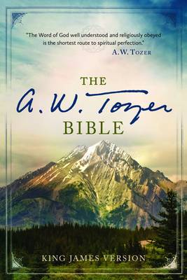 The A. W. Tozer Bible: King James Version