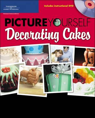 Picture Yourself Decorating Cakes