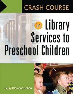 Crash Course in Library Services to Preschool Children