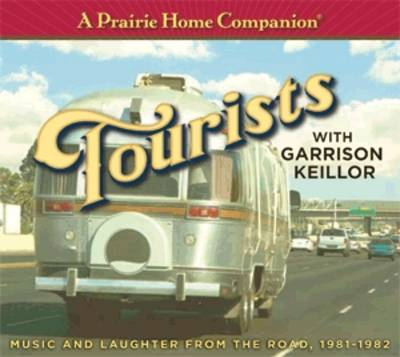 A Prairie Home Companion: Tourists