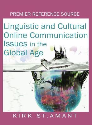 Linguistic and Cultural Online Communication: Issues in the Global Age