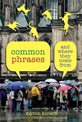 Common Phrases: And Where They Come from