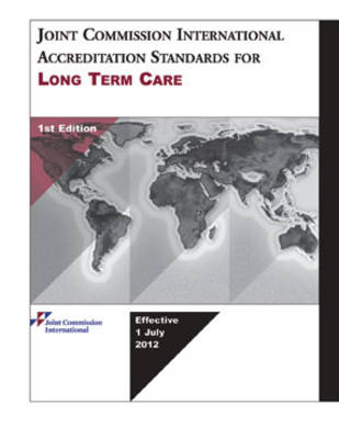 Joint Commission International Accreditation Standards for Long Term Care