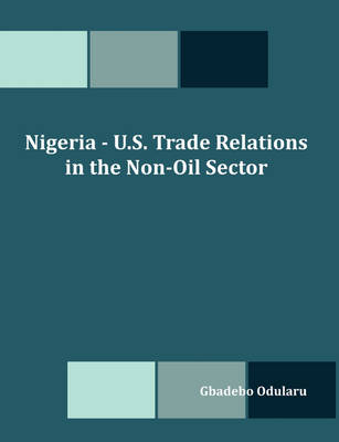 Nigeria - U.S. Trade Relations in the Non-Oil Sector