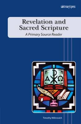 Revelation and Sacred Scripture: A Primary Source Reader