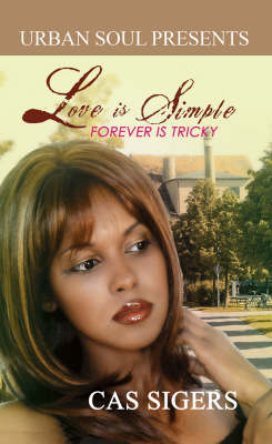 Love Is Simple; Forever Is Tricky