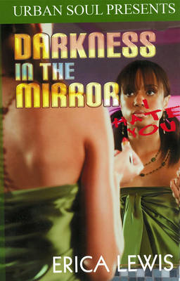 Darkness In The Mirror