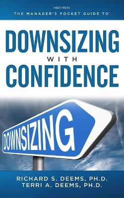 Manager's Pocket Guide to Downsizing with Confidence