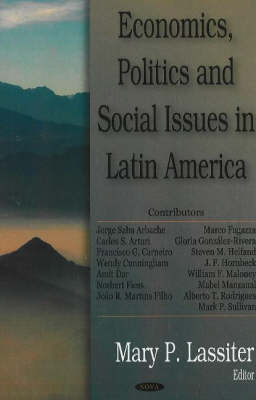 Economics, Politics & Social issues in Latin America