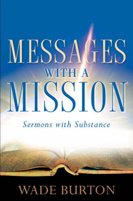 Messages with a Mission
