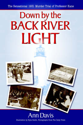 Down by the Back River Light