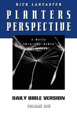 Planters Perspective: Daily Bible Version Volume 1