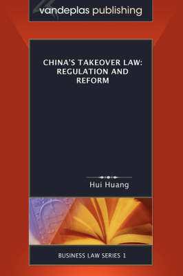 China's Takeover Law: Regulation and Reform