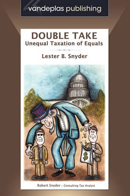 Double Take: Unequal Taxation of Equals