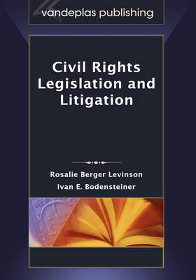 Civil Rights Legislation and Litigation