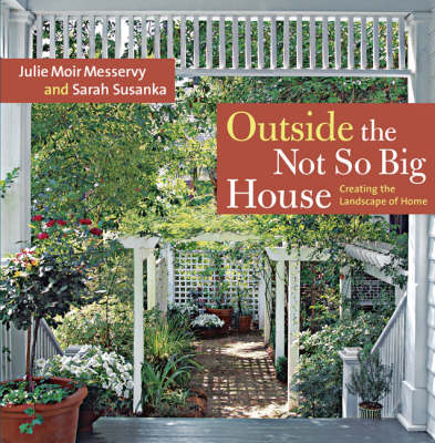 Outside the Not So Big House: Creating the Landscape of Home