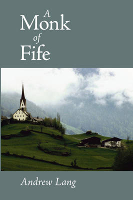 A Monk of Fife, Large-Print Edition