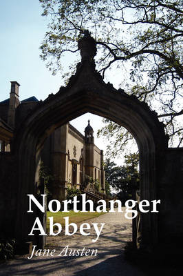 Northanger Abbey, Large Print
