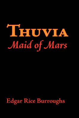 Thuvia, Maid of Mars, Large-Print Edition