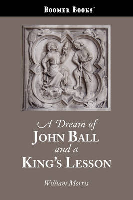 Dream of John Ball and a King's Lesson