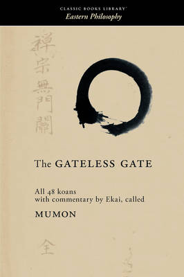 The Gateless Gate