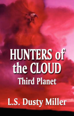 Hunters of the Cloud: Third Planet