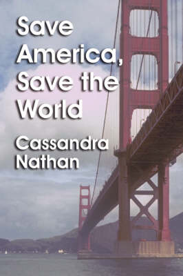 Save America, Save the World