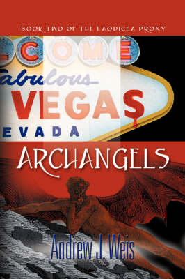 Archangels: Book Two of the Laodicea Proxy
