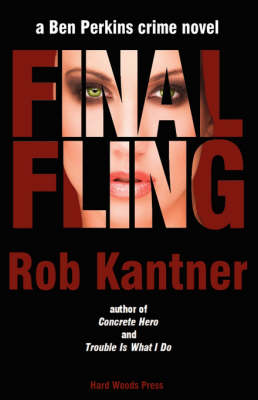 Final Fling: A Ben Perkins Crime Novel