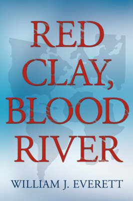 Red Clay, Blood River