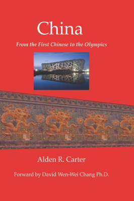 China: From the First Chinese to the Olympics